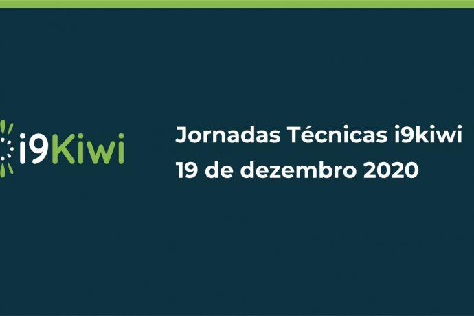 Jornadas Técnicas do i9kiwi realizar-se-ão dia 19 de dezembro!